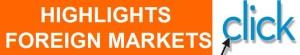 Highlight Foreign Markets