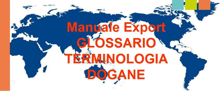glossario terminologia doganale ambito dogane