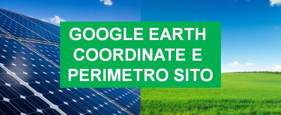 Google Earth coordinate e perimetro sito